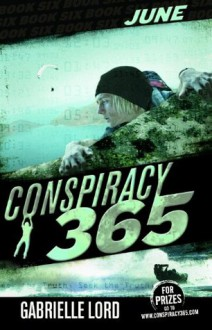 June (Conspiracy 365 #6) - Gabrielle Lord
