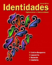 Identidades (2nd Edition) (MySpanishLab Series) - Matilde Olivella Castells, Elizabeth Guzman, Judith E. Liskin-Gasparro
