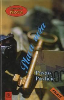 Plava ruža - Pavao Pavličić
