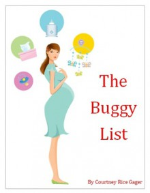 The Buggy List - Courtney Rice Gager