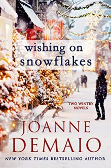 Wishing on Snowflakes - Joanne DeMaio