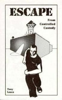 Escape From Controlled Custody - Tony Lesce