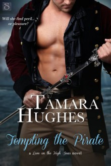 Tempting the Pirate - Tamara Hughes