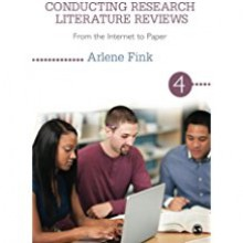 Conducting Research Literature Reviews: From the Internet to Paper (Volume 4) - Arlene G. Fink