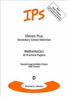 Eleven Plus Mathematics Papers (Eleven Plus Secondary School) - Nicholas Geoffrey Stevens
