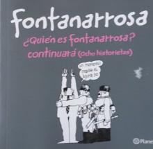 ¿Quién es Fontanarrosa? / Continuará: Ocho historietas - Roberto Fontanarrosa