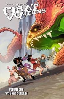 Rat Queens Volume 1: Sass and Sorcery - Kurtis J. Wiebe,Tess Fowler