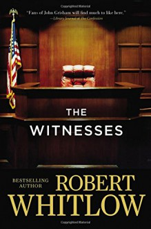 The Witnesses - Robert Whitlow