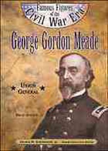 George Gordon Meade (Ffcw) - Bruce Adelson