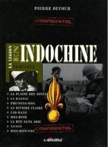 La Legion en Indochine, 1945-1955 - Pierre Dufour