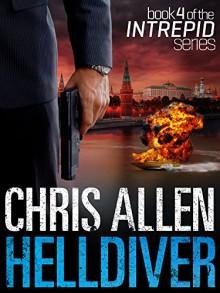 Helldiver: The Alex Morgan Interpol Spy Thriller Series (Intrepid 4) - Chris Allen