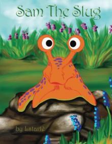 Sam The Slug - Lstarte