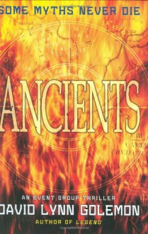 Ancients - David Lynn Golemon