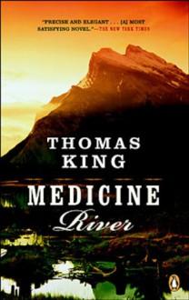 Medicine River - Thomas King