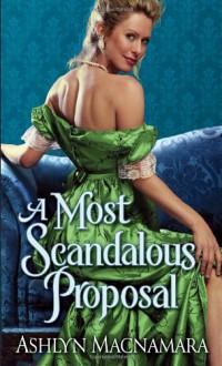 A Most Scandalous Proposal - Ashlyn Macnamara
