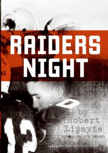 Raiders Night - Robert Lipsyte, Michael Miletic