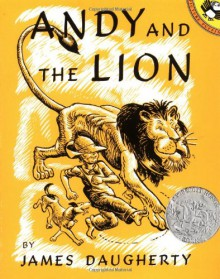 Andy and the Lion (Picture Puffins) - James Daugherty