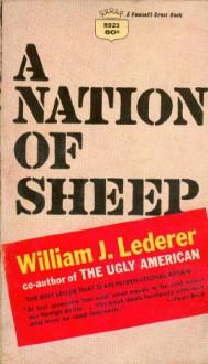 A Nation of Sheep - William J. Lederer