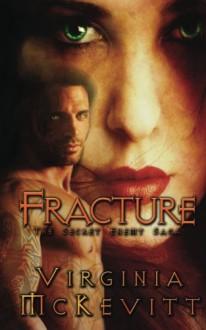 Fracture (The Secret Enemy Saga, #1) - Virginia McKevitt