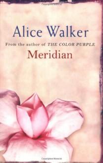 Meridian - Alice Walker