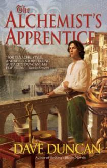The Alchemist's Apprentice - Dave Duncan
