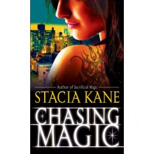 Chasing Magic (Downside Ghosts, #5) - Stacia Kane