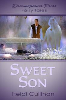 Sweet Son - Heidi Cullinan