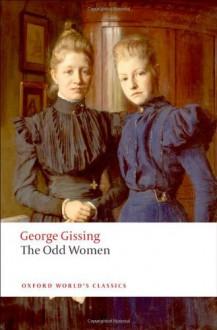 The Odd Women (Oxford World's Classics) - George Gissing