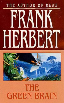 The Green Brain - Frank Herbert