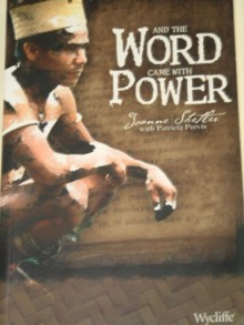 And the Word Came with Power, 2006 publication - Joanne Shetler;Patricia Purvis