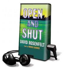 Open and Shut - Grover Gardner, David Rosenfelt