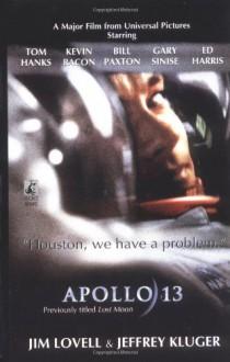 Apollo 13: Lost Moon - Jim Lovell, Jeffrey Kluger