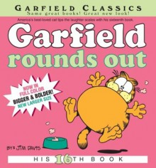 Garfield Rounds Out: His 16th Book - Jim Davis