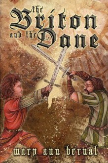 The Briton and the Dane (The Special Edition) - Mary Ann Bernal
