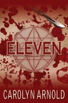 Eleven - Carolyn Arnold