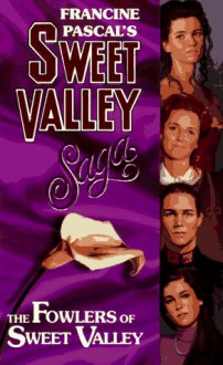 The Fowlers of Sweet Valley - Francine Pascal,Kate William