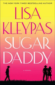 Sugar Daddy - Lisa Kleypas
