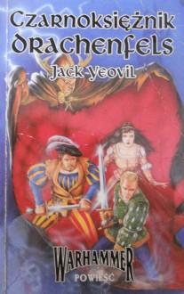 Czarnoksiężnik Drachenfels - Jack Yeovil
