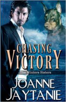 Chasing Victory (The Winters Sisters, #1) - Joanne Jaytanie