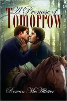A Promise of Tomorrow - Rowan McAllister