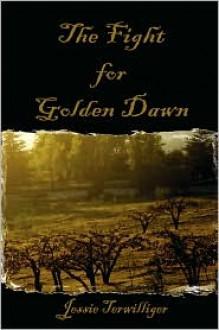 Fight For Golden Dawn - Jessie Terwilliger
