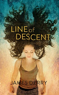 Line of Descent - James Derry