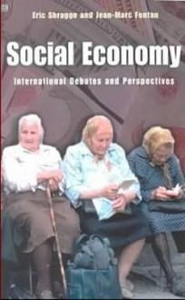 Social Economy: International Debates and Perspectives - Jean-Marc Fontan, Jean-Marc Fontan