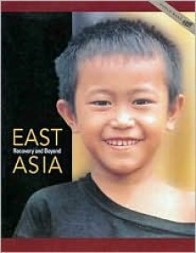 East Asia : Out of Crisis, into the New Millennium - The World Bank