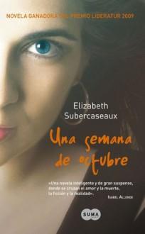 Una Semana de Octubre - Elizabeth Subercaseaux