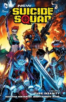 New Suicide Squad Vol. 1: Pure Insanity (The New 52) - Tbd,Sean Ryan