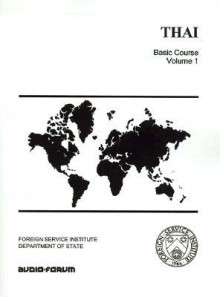 Thai: Basic Course Volume 1 - Warren G. Yates