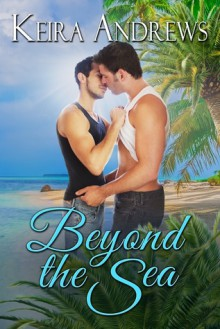 Beyond the Sea - Keira Andrews