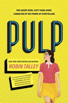 Pulp - Robin Talley