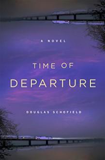 Time of Departure - Douglas Schofield